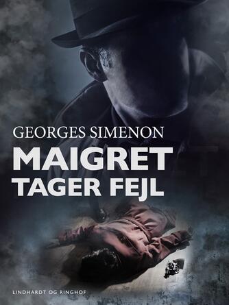 : Maigret tager fejl