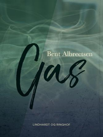 Bent Albrectsen: Gas
