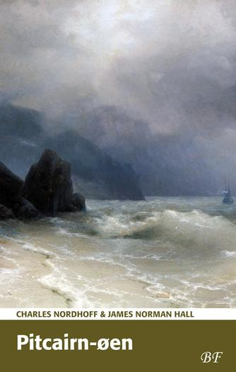 Ch. Nordhoff: Pitcairn-øen