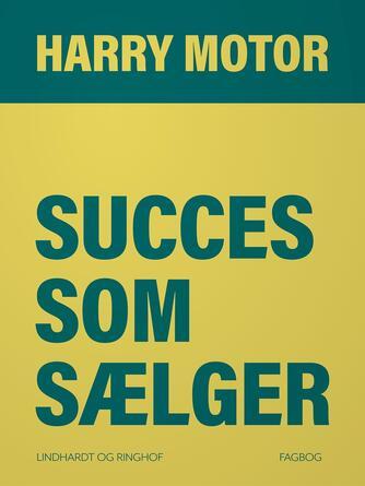 Harry Jensen (f. 1921): Succes som sælger