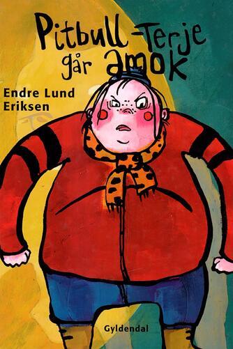 Endre Lund Eriksen: Pitbull-Terje går amok