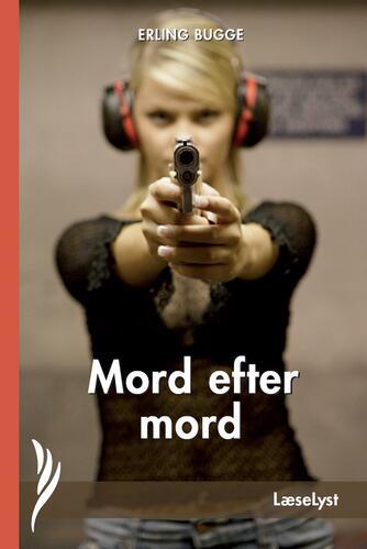 Erling Bugge: Mord efter mord