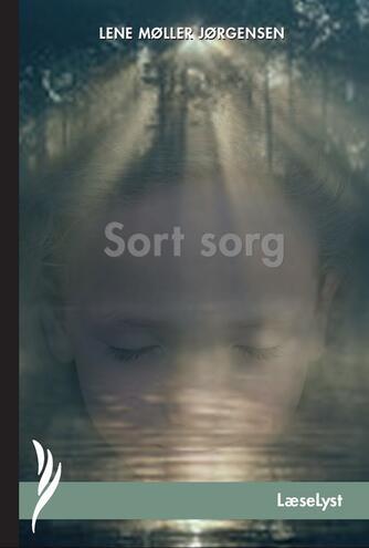Lene Møller Jørgensen: Sort sorg