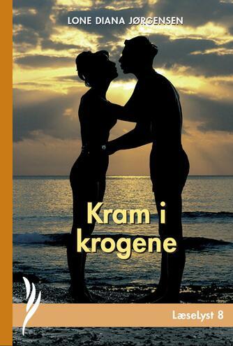 Lone Diana Jørgensen (f. 1947): Kram i krogene