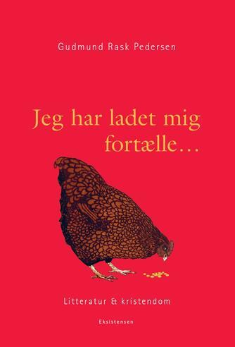 Gudmund Rask Pedersen: Jeg har ladet mig fortælle
