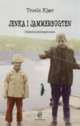 Troels Kjær: Jenka i Jammerbugten : underholdningsroman