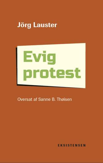 Jörg Lauster: Evig protest : reformation som princip