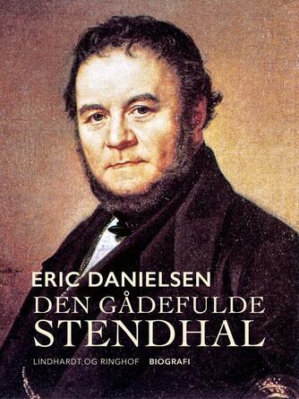 Eric Danielsen (f. 1920): Den gådefulde Stendhal