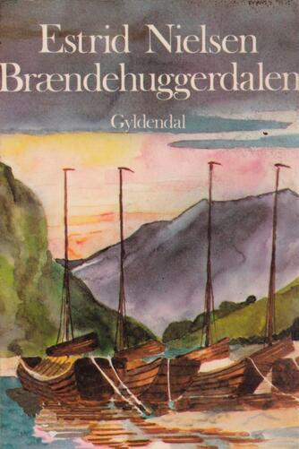 Estrid Nielsen (f. 1934): Brændehuggerdalen