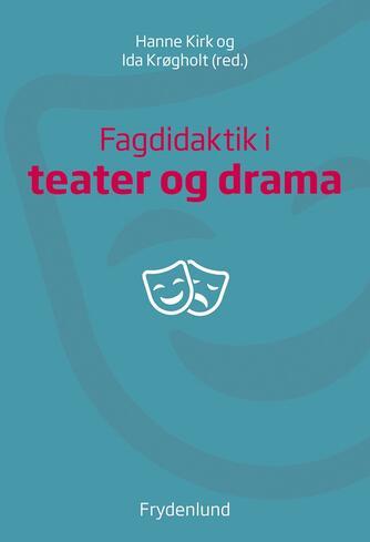 : Fagdidaktik i teater og drama