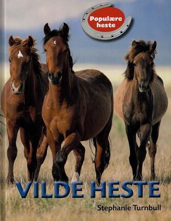Stephanie Turnbull: Vilde heste