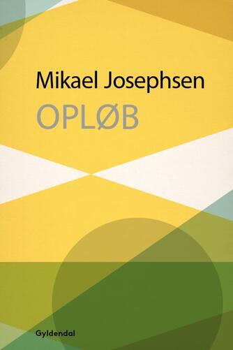 Mikael P. Josephsen: Opløb : prosa