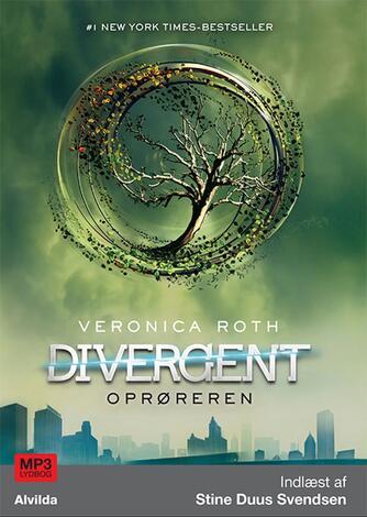 Veronica Roth: Divergent. 2, Oprøreren (mp3)
