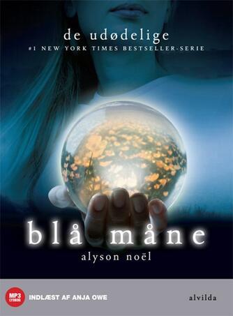 Alyson Noël: Blå måne