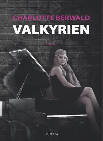 Charlotte Berwald (f. 1990): Valkyrien