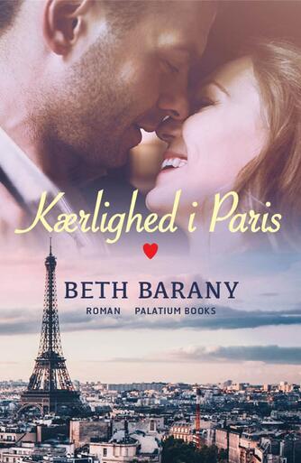 Beth Barany: Kærlighed i Paris : roman