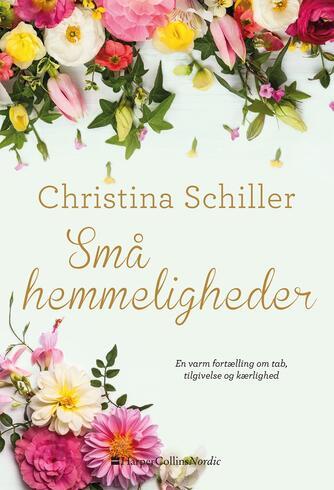 Christina Schiller: Små hemmeligheder