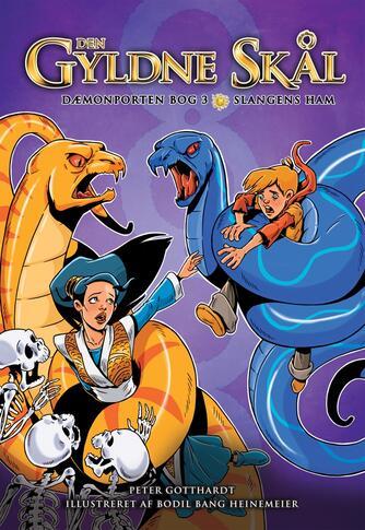 Peter Gotthardt: Slangens ham