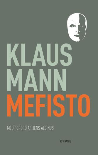 Klaus Mann: Mefisto (Ved Jens Albinus)