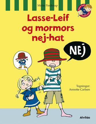 Mette Finderup: Lasse-Leif og mormors nej-hat