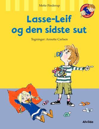 Mette Finderup: Lasse-Leif og den sidste sut