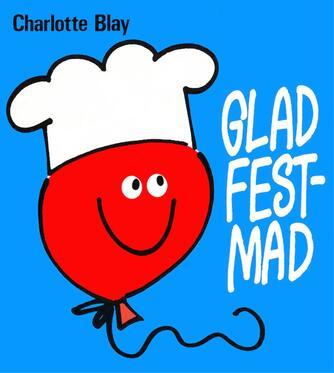Charlotte Blay: Glad festmad
