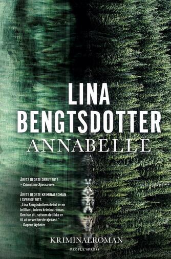 Lina Bengtsdotter (f. 1977): Annabelle : kriminalroman