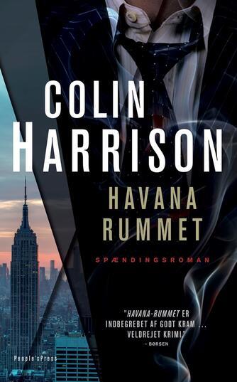 Colin Harrison (f. 1960-11-27): Havana-rummet : spændingsroman
