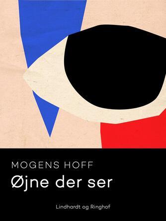 Mogens Hoff: Øjne der ser