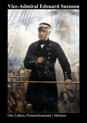 Otto Lütken: Vice-Admiral Edouard Suenson