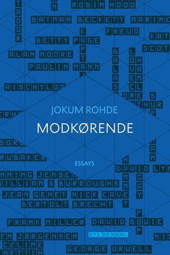 Jokum Rohde: Modkørende : essays