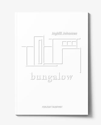 Inghill Johansen: Bungalow