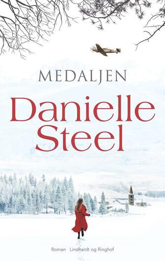 Danielle Steel: Medaljen : roman