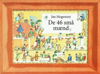 Jan Mogensen (f. 1945): De 46 små mænd