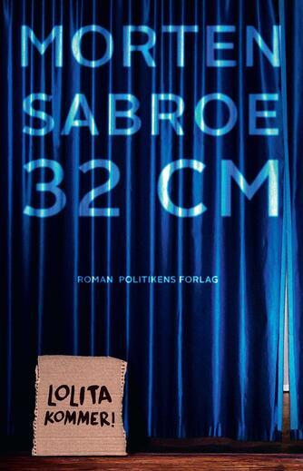 Morten Sabroe: 32 cm : roman