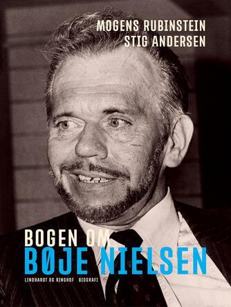 Stig Andersen (f. 1949): Bogen om Bøje Nielsen