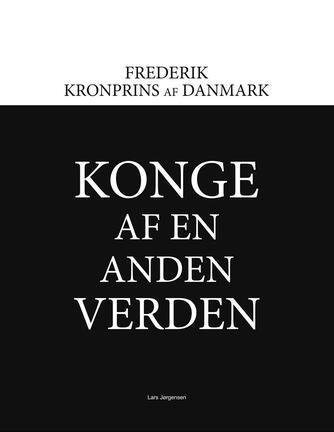 Lars Jørgensen (f. 1961): Konge af en anden verden