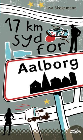 Liva Skogemann: 17 km syd for Aalborg