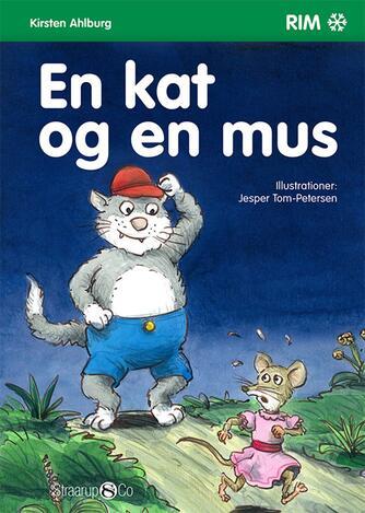 Kirsten Ahlburg: En kat og en mus