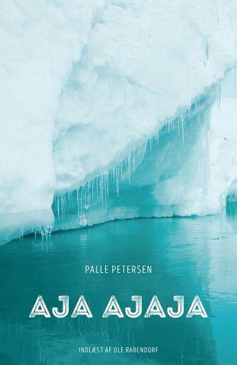 Palle Petersen (f. 1943): Aja ajaja