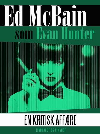 Evan Hunter: En kritisk affære