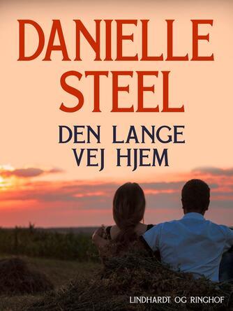 Danielle Steel: Den lange vej hjem