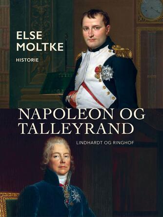Else Moltke: Napoleon og Talleyrand