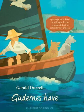 Gerald Durrell: Gudernes have