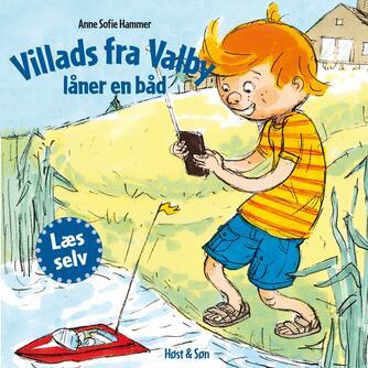 Anne Sofie Hammer (f. 1972-02-05): Villads fra Valby låner en båd
