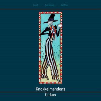 Oscar K.: Knokkelmandens cirkus