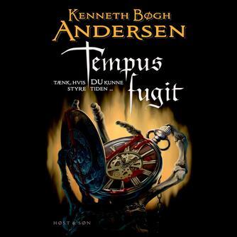 Kenneth Bøgh Andersen: Tempus fugit