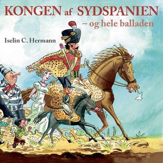 Iselin C. Hermann: Kongen af Sydspanien