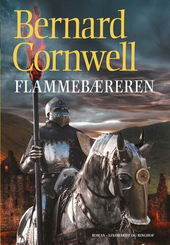 Bernard Cornwell: Flammebæreren : roman