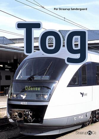 Per Straarup Søndergaard: Tog